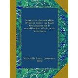 Cesarismo democratico, estudios sobre las bases sociologicas de la constitucion efectiva de Venezuela