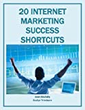 img - for 20 Internet Marketing Success Shortcuts (Marketing Matters Book 14) book / textbook / text book