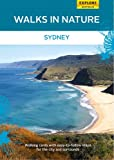 Explore Australia Walks in Nature: Sydney (Walks in Nature Cards)