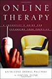Online Therapy: A Therapists Guide to Expanding Your Practice (Norton Professional Books)