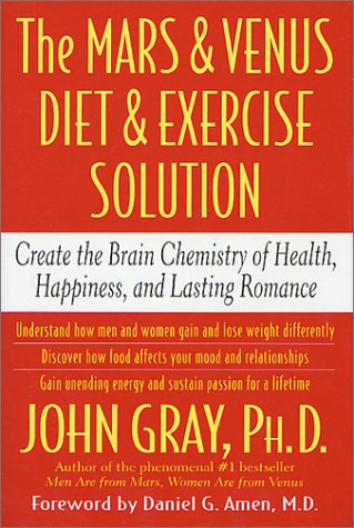 Image for The Mars and Venus Diet and Exercise Solution: Create the Brain Chemistry of Health, Happiness, and Lasting Romance