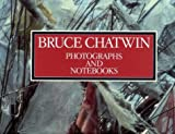 Far Journeys; Photographs and Notebooks (0394280245) by Chatwin, Bruce