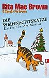 Die Weihnachtskatze: Ein Fall für Mrs. Murphy (Ein Mrs.-Murphy-Krimi, Band 17)