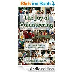 The Joy of Volunteering - Working and Surviving in Developing Countries (Boomer Book Series)