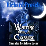 Waiting for a Comet: Jo Harper, Book 1 | Richard Prosch