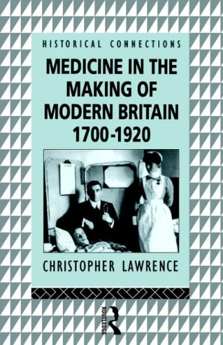 medicine-in-the-making-of-modern-britain-1700-1920-historical-connections