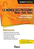 Le monde des passions - Racine - Hume - Balzac - Épreuve littéraire - Prépas scientifiques - Concours 2016-2017...