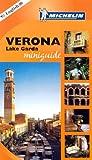 Verona, Lake Garda 2004 (Michelin Mini-guides Italy)