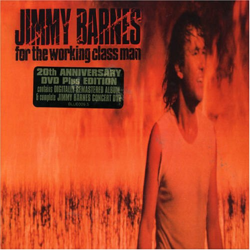 Jimmy Barnes - For the Working Class Man - Zortam Music