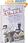 San Francisco as You Like It: 23 Tail...