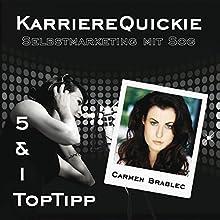 Karrierequickie: Selbstmarketing Hörbuch von Carmen Brablec Gesprochen von: Carmen Brablec
