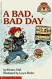 A Bad,Bad Day (Classroom Set)