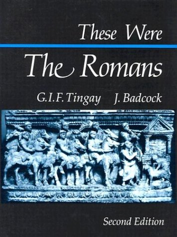These Were the Romans, J. Badcock, G.I.F. Tingay