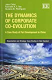 img - for The Dynamics of Corporate Co-Evolution: A Case Study of Port Development in China (Organisation and Strategy: Case Studies in their Context) book / textbook / text book