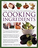 World Encyclopedia of Ingredients (0754806820) by Ingram, Christine
