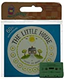The Little House Book & Cassette (Carry Along Book & Cassette Favorites) (0395891124) by Burton, Virginia Lee