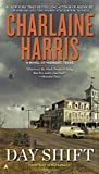 img - for Day Shift: A Novel of Midnight, Texas book / textbook / text book