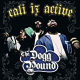 Dogg Pound Cali Iz Active