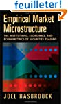 Empirical Market Microstructure: The...