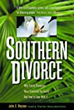 img - for Southern Divorce: Why Family Breakups Have Fractured the South and How to Cope with It (The Successful Divorce series) book / textbook / text book