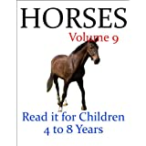 Horses (Read it book for Children 4 to 8 years)