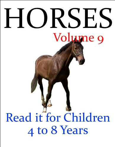 J.R. Whittaker - Horses (Read it book for Children 4 to 8 years)