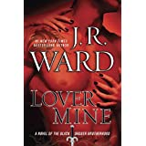 Lover Mine (Black Dagger Brotherhood, Book 8) ~ J. R. Ward
