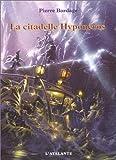 """Afficher """"guerriers du silence n° 03 La citadelle Hyponéros"""""""