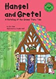 Hansel and Gretel: A Retelling of the Grimms' Fairy Tale (Read-It! Readers: Fairy Tales Green Level) (1404803165) by Blair, Eric