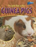 Product 1410910210 - Product title The Wild Side of Pet Guinea Pigs (Raintree Perspectives)
