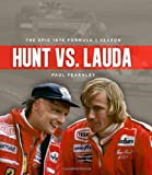Hunt vs. Lauda: The Epic 1976 Formula 1 Season