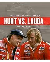 Hunt vs. Lauda: The Epic 1976 Formula 1 Season