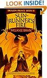 Sunrunner's Fire (Dragon Prince, Book 3)