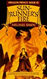 Sunrunner's Fire (Dragon Prince, Book 3) (0886774039) by Melanie Rawn