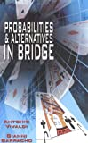 Probabilities & Alternatives in Bridge (0713486635) by Barracho, Gianni