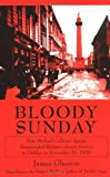 img - for Bloody Sunday: How Michael Collins's Agents Assassinated Britain's Secret Service in Dublin on November 21, 1920 book / textbook / text book