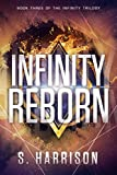 Infinity Reborn (The Infinity Trilogy Book 3)
