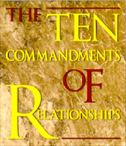 Image for The Ten Commandments Of Relationships