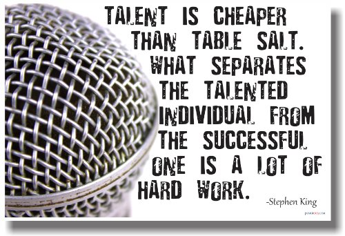 Talent Is Cheaper Than Table Salt - Microphone - New Classroom Motivational Poster