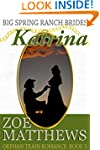 Big Spring Ranch Brides:  Katrina (Or...