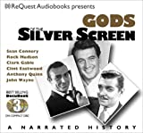 Gods of the Silver Screen: Jack Nicholson, John Wayne, Clark Gable, Tom Hanks, Marlon Brando, Al Pacino (Docubook)