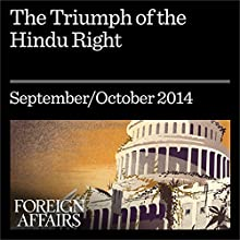 The Triumph of the Hindu Right: Freedom of Speech and Religions Repression in Modi's India (       UNABRIDGED) by Ananya Vajpeyi Narrated by Kevin Stillwell