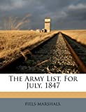 img - for The Army List, For July, 1847 book / textbook / text book