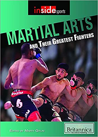 Martial Arts and Their Greatest Fighters (Inside Sports)