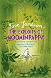 Tove Jansson The Exploits of Moominpappa (Moomins)