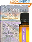 Essential Oils: 60 Oils That You Need...
