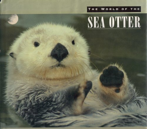 the-world-of-the-sea-otter-by-stephani-paine-1993-10-26