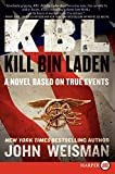 img - for KBL: Kill Bin Laden LP: A Novel Based on True Events book / textbook / text book