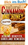 Natural Cinnamon And Honey Cures: Cin...