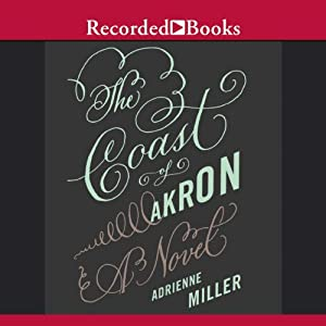The Coast of Akron | [Adrienne Miller]